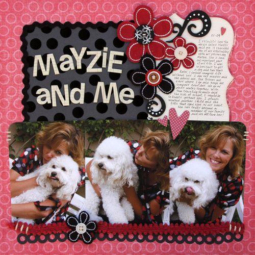 Mayzie and me