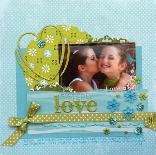 Sister love layout